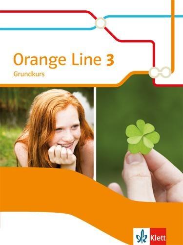 Orange Line 3. Schülerbuch Grundkurs. Ausgabe 2014 -