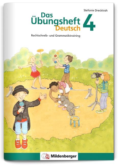 Das Übungsheft Deutsch 4 - Stefanie Drecktrah