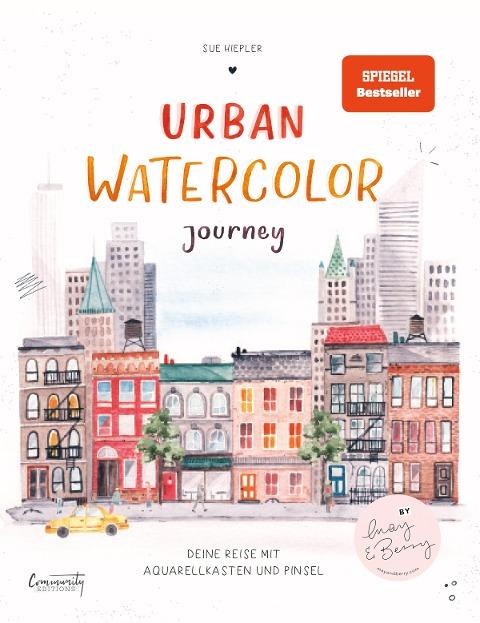 Urban Watercolor Journey - Sue Hiepler