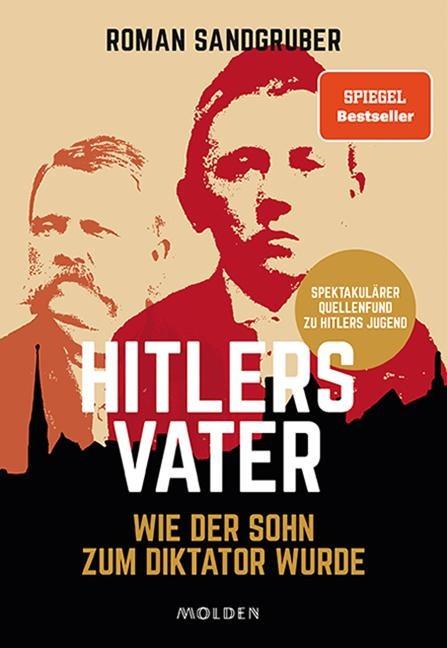 Hitlers Vater - Roman Sandgruber