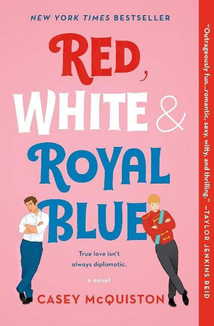 Red, White & Royal Blue - Casey McQuiston