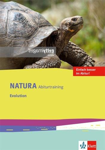 Natura Abiturtraining Evolution. Klassen 10-12 (G8), Klassen 11-13 (G9) -