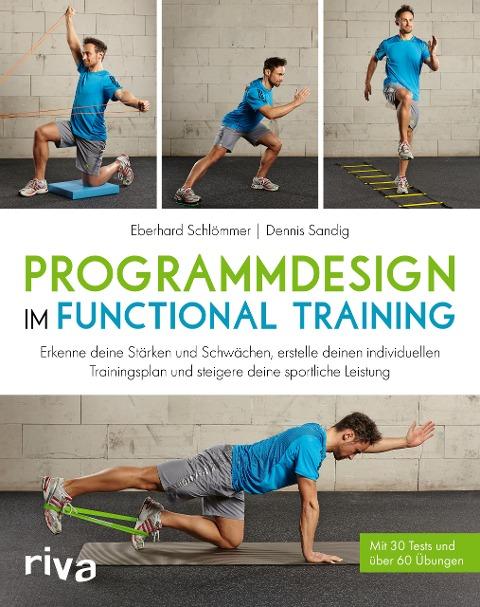 Programmdesign im Functional Training - Eberhard Schlömmer, Dennis Sandig