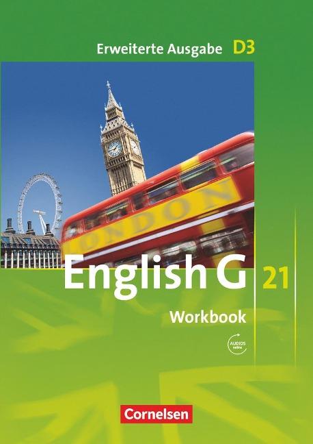 English G 21. Erweiterte Ausgabe D 3. Workbook mit Audios online -