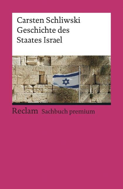 Geschichte des Staates Israel - Carsten Schliwski