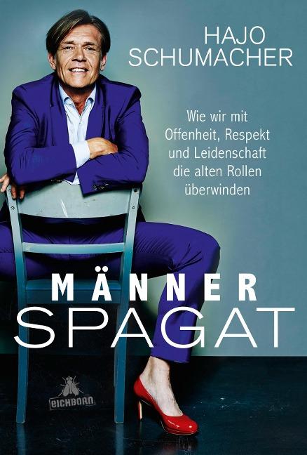 Männerspagat - Hajo Schumacher