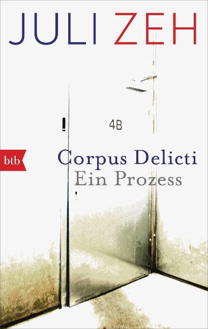 Corpus Delicti - Juli Zeh