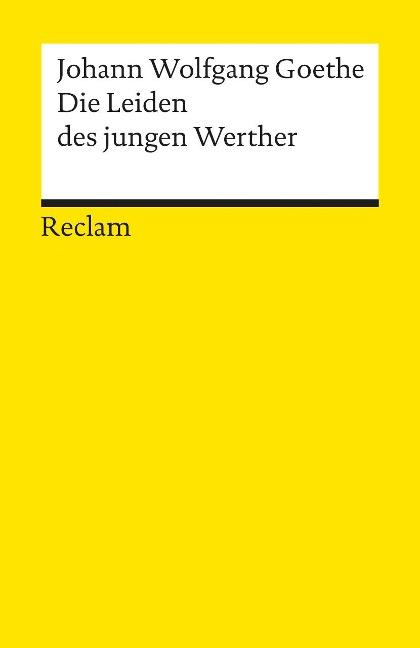 Die Leiden des jungen Werther - Johann Wolfgang von Goethe