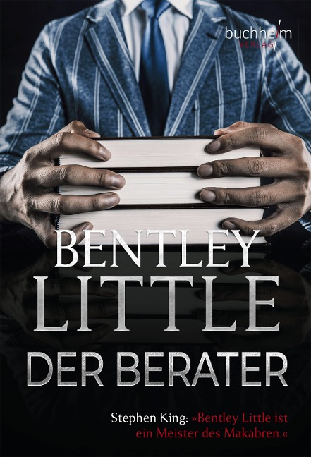 Der Berater - Bentley Little