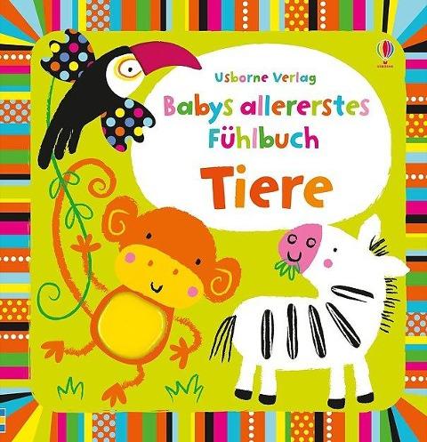 Babys allererstes Fühlbuch: Tiere -
