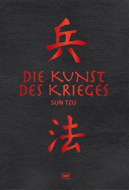 Die Kunst des Krieges - Sun Tzu
