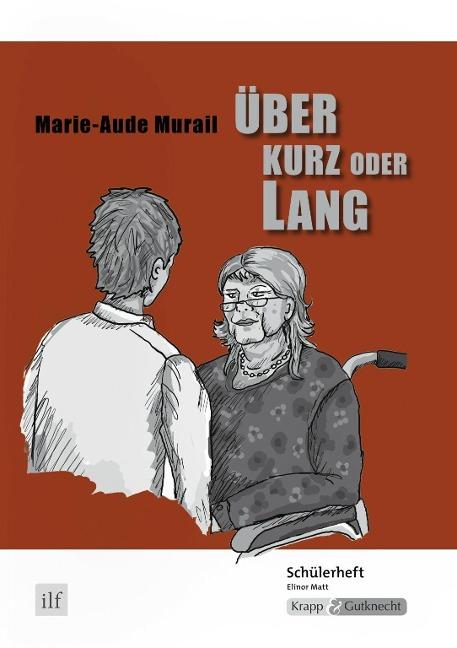 Über kurz oder lang - Marie-Aude Murail - Marie-Aude Murail, Elinor Matt