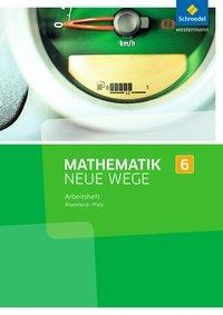 Mathematik Neue Wege SI 6. Arbeitsheft. Rheinland-Pfalz -