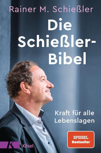 Die Schießler-Bibel - Rainer M. Schießler
