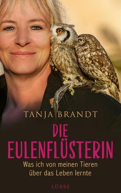 Die Eulenflüsterin - Tanja Brandt
