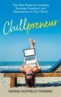 Chillpreneur - Denise Duffield-Thomas