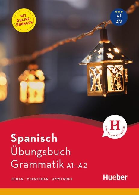 Spanisch - Übungsbuch Grammatik A1-A2 - Gabriela Farah de Günther