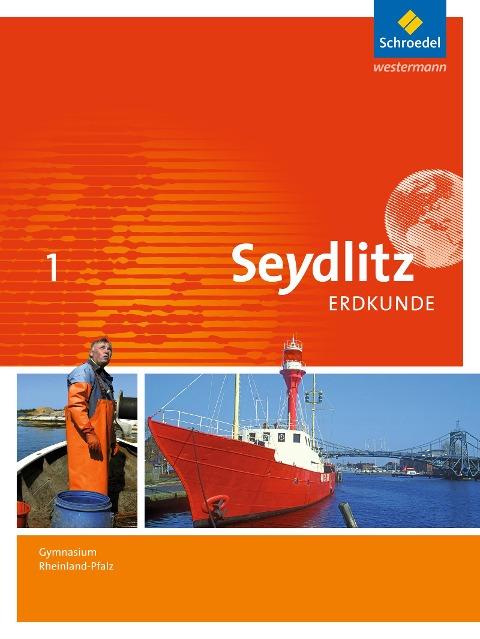 Seydlitz Erdkunde 1. Schülerband. Gymnasien. Rheinland-Pfalz -