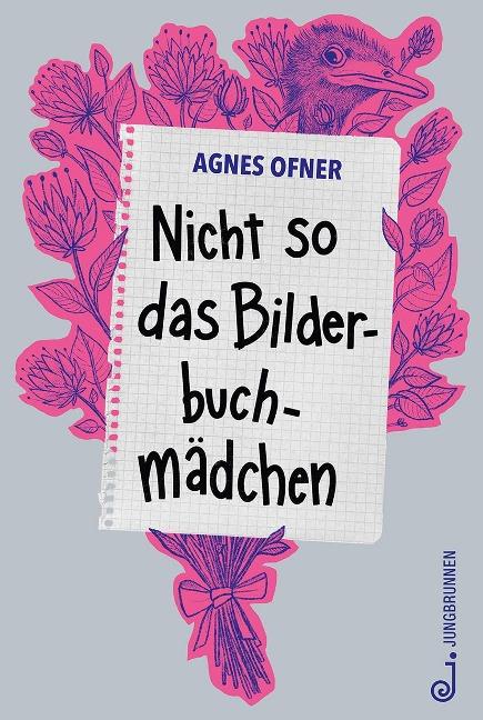 Nicht so das Bilderbuchmädchen - Agnes Ofner
