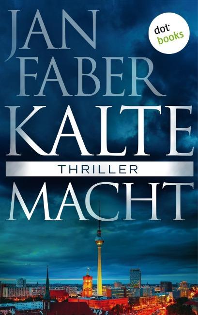 Kalte Macht - Jan Faber