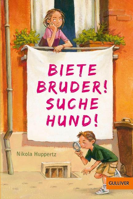 Biete Bruder! Suche Hund! - Nikola Huppertz