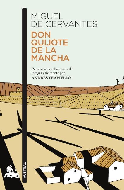Don Quijote de la Mancha - Miguel de Cervantes, Andres Trapiello