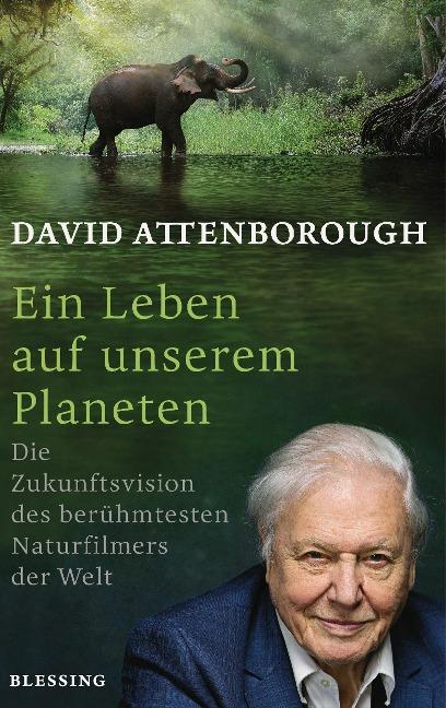 Ein Leben auf unserem Planeten - David Attenborough