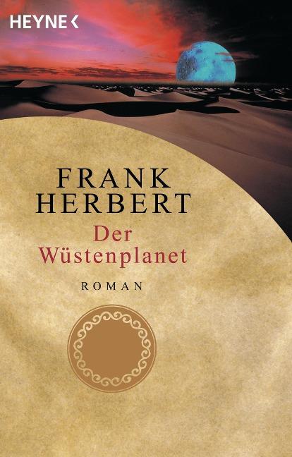 Der Wüstenplanet 01. Der Wüstenplanet - Frank Herbert