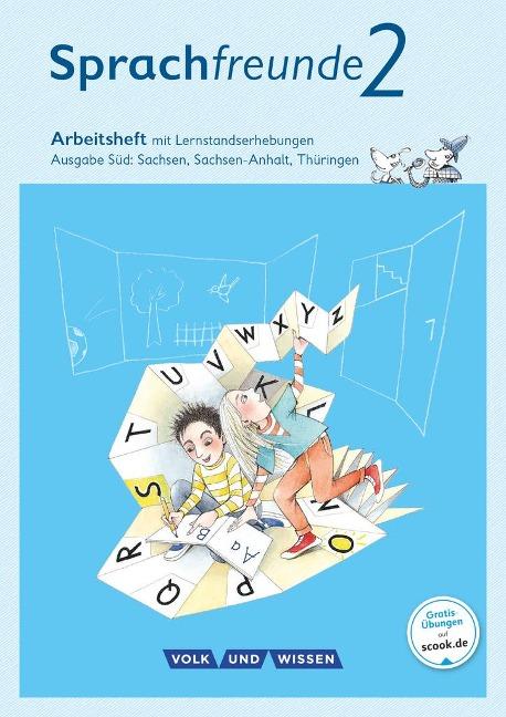Sprachfreunde 2. Schuljahr. Arbeitsheft in Schulausgangsschrift. Ausgabe Süd - Susanne Kelch, Andrea Knöfler