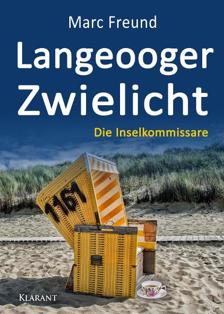 Langeooger Zwielicht. Ostfrieslandkrimi - Marc Freund