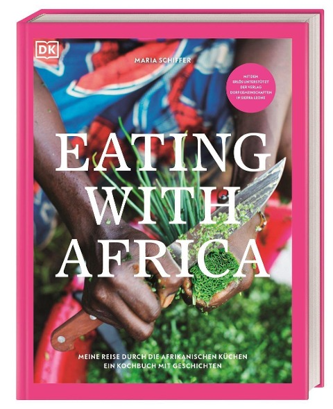 Eating with Africa - Maria Schiffer