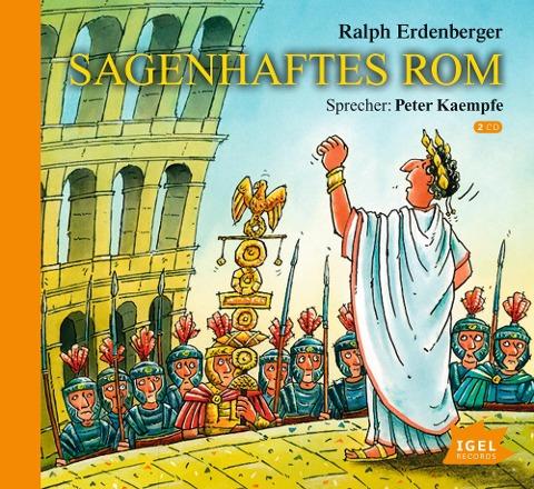 Sagenhaftes Rom - Ralph Erdenberger