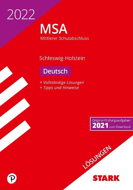 STARK Lösungen zu Original-Prüfungen und Training MSA 2022 - Deutsch - Schleswig-Holstein -