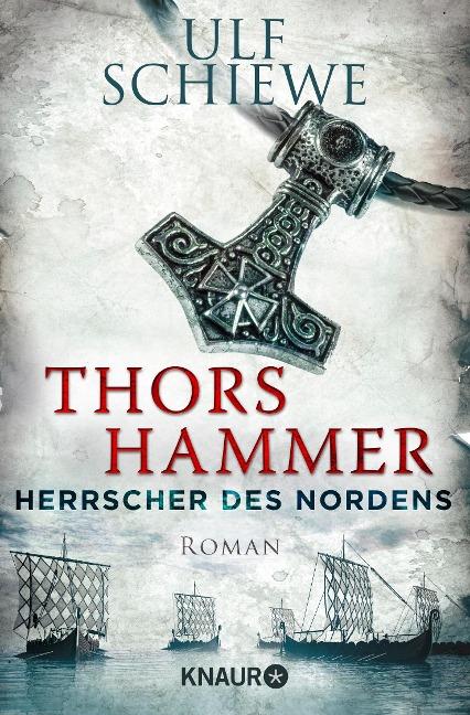 Herrscher des Nordens 01 - Thors Hammer