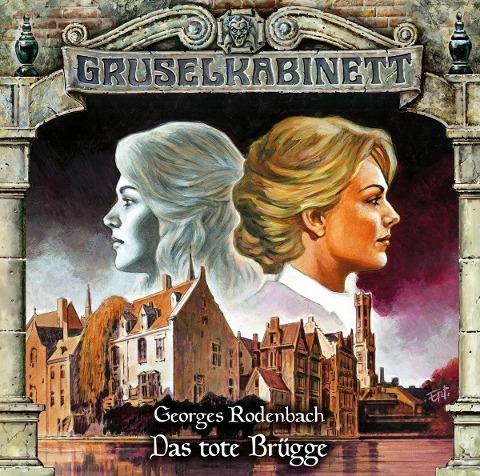 Gruselkabinett - Folge 168 - Georges Rodenbach
