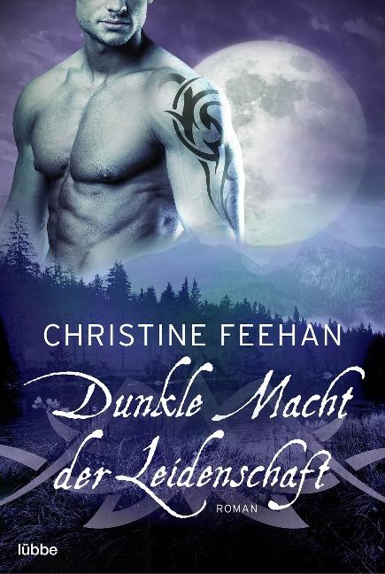 Dunkle Macht der Leidenschaft - Christine Feehan