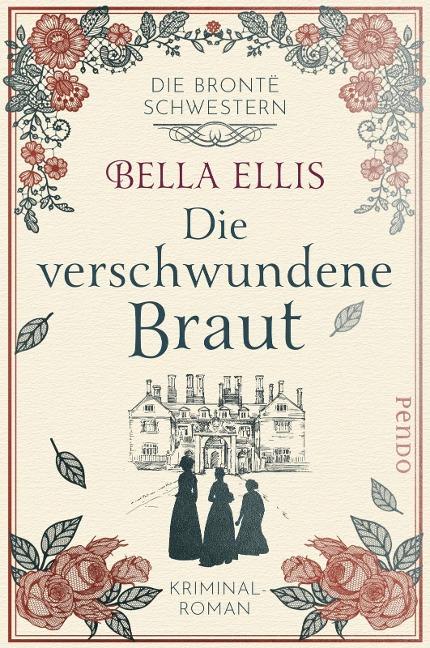Die verschwundene Braut - Bella Ellis