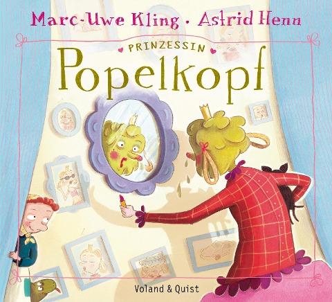 Prinzessin Popelkopf - Marc-Uwe Kling