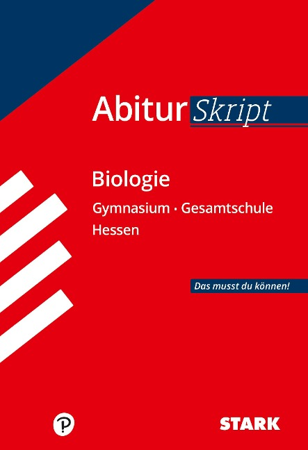 STARK AbiturSkript - Biologie - Hessen - Jürgen Apel, Brigitte Meinhard, Christian Schillinger