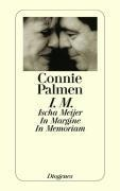 I.M. Ischa Meijer. In Margine. In Memoriam - Connie Palmen