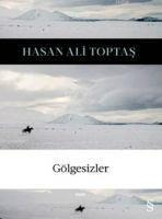 Gölgesizler - Hasan Ali Toptas