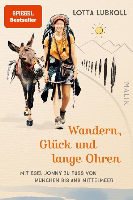 Wandern, Glück und lange Ohren - Lotta Lubkoll