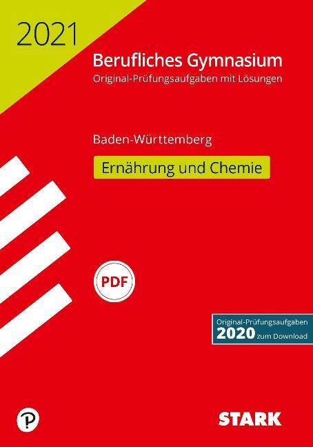 STARK Abiturprüfung Berufliches Gymnasium 2021 - Ernährung und Chemie - BaWü -