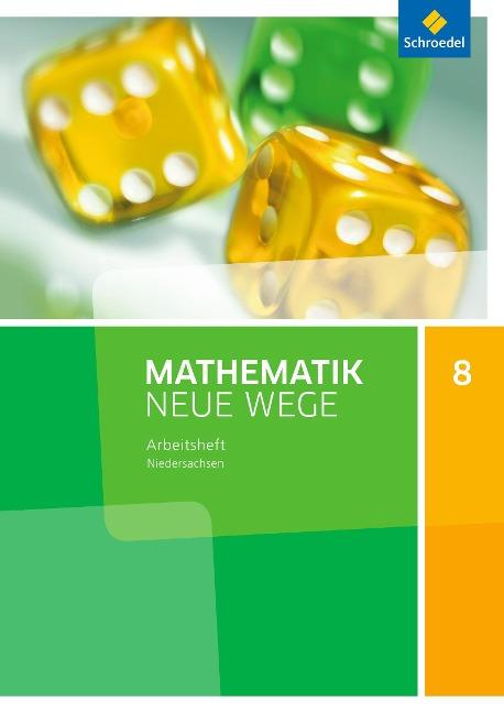 Mathematik Neue Wege SI 8. Arbeitsheft. G9 Niedersachsen -
