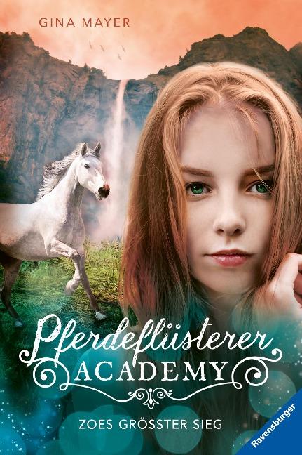Mayer, Pferdeflüsterer-Academy, Band 8: Zoes größter Sieg - Gina Mayer