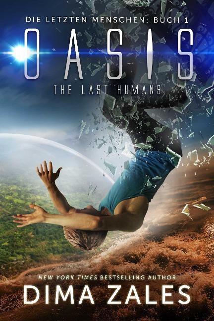 Oasis - The Last Humans (Die letzten Menschen, #1) - Dima Zales, Anna Zaires