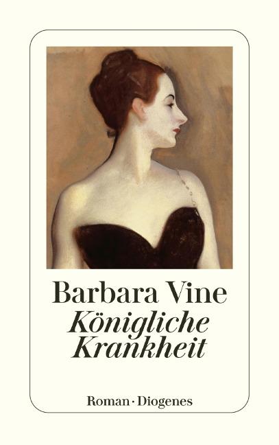 Königliche Krankheit - Barbara Vine