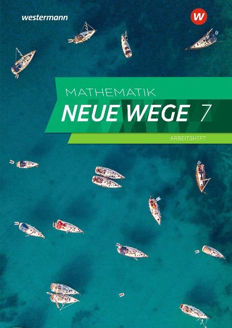 Mathematik Neue Wege SI 7. Arbeitsheft mit Lösungen. Für das G9 in Nordrhein-Westfalen und Schleswig-Holstein -