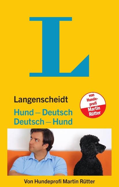 Langenscheidt Hund - Deutsch / Deutsch - Hund - Martin Rütter