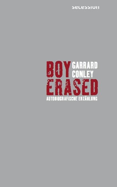 Boy Erased - Garrard Conley